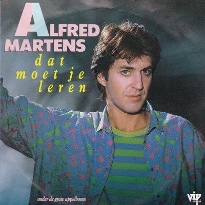 Alfred Martens - Dat moet je leren + Onder de grote appelboom (Vinylsingle)
