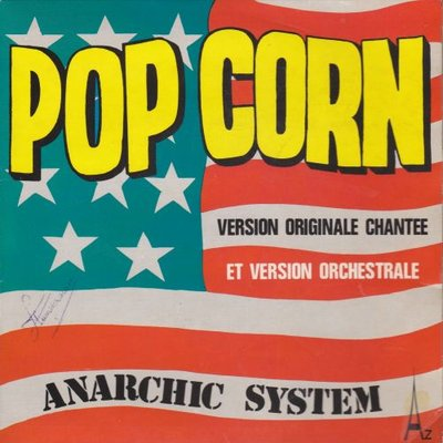 Anarchic System - Popcorn + (instr.) (Vinylsingle)