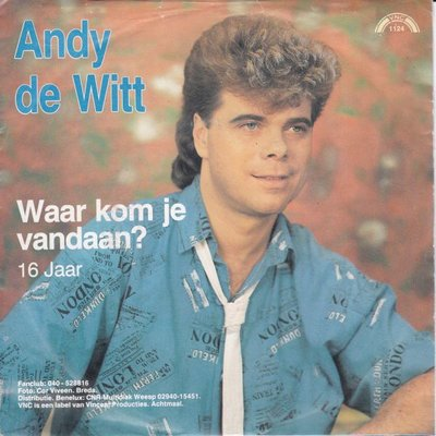 Andy de Witt - Waar kom je vandaan + 16 jaar  (Vinylsingle)