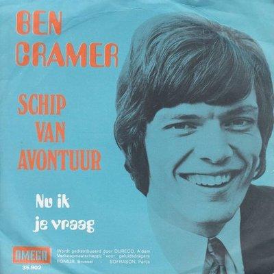 Ben Cramer - Schip van avontuur + Nu ik je vraag (Vinylsingle)