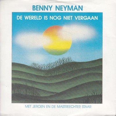 Benny Neyman - De wereld is nog niet vergaan + Mensen (Vinylsingle)