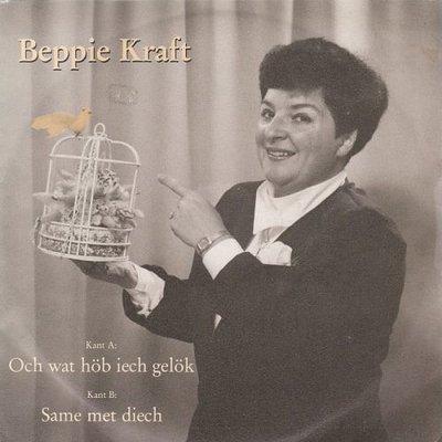 """Beppie Kraft - Och Wat H""""b Iech Geluk + Same met Diech (Vinylsingle)"""