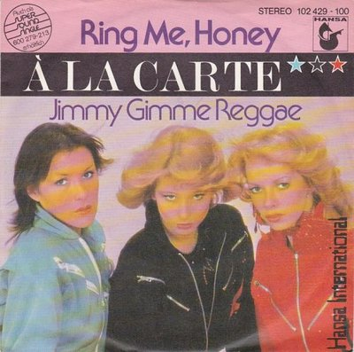 A la Carte - Ring Me, Honey + Jimmy Gimme Reggae (Vinylsingle)