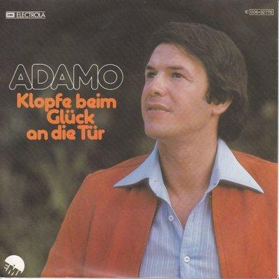 Adamo - Klopfe beim gluck an die tur + Wo bleib unsere liebe (Vinylsingle)