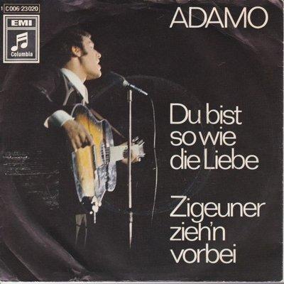 Adamo - Du bist so wie die liebe + Zigeuner zieh'n vorbei (Vinylsingle)