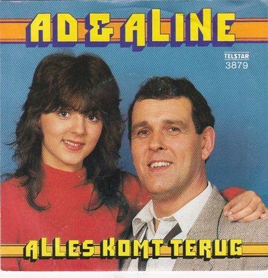 Ad & Aline - Alles komt terug + Alles kommt zuruck (Vinylsingle)