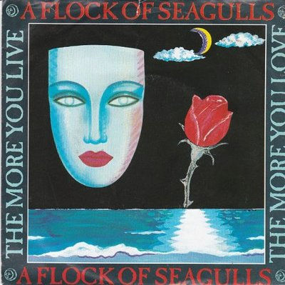 A Flock of Seagulls - The more you live + Lost control (Vinylsingle)