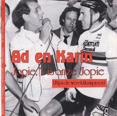 Ad en Karin - Jopie, 'T is onze Jopie + Samen in de zon (Vinylsingle)