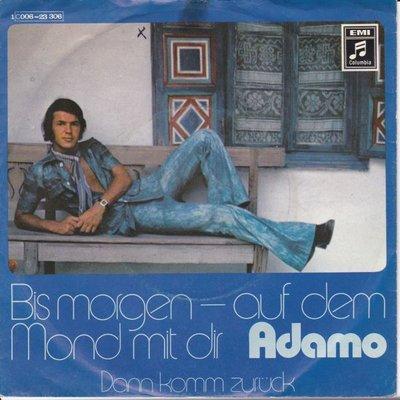 Adamo - Bis morgen auf dem mond mit dir + Dann komm zuruck (Vinylsingle)
