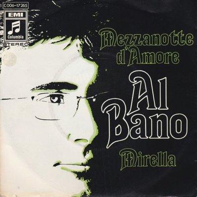 Al Bano - Mezzanotte D'Amore + Mirella (Vinylsingle)