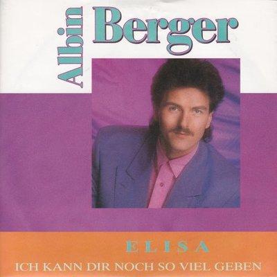 Albin Berger - Elisa + Ich kann dir noch so viel geben (Vinylsingle)