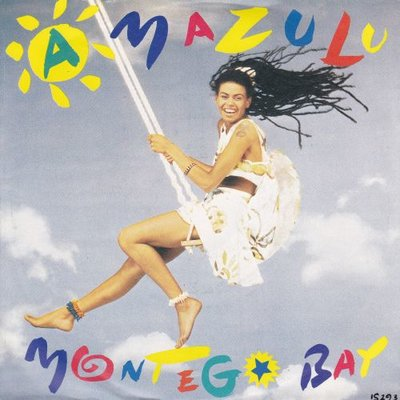 Amazulu - Montego Bay + Only love (Vinylsingle)