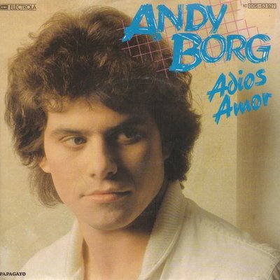 Andy Borg - Adios amor + (instr.) (Vinylsingle)