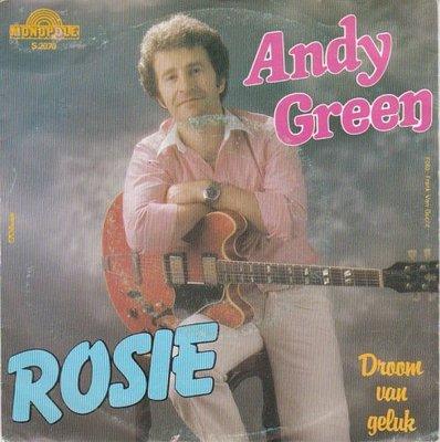 Andy Green - Rosie + Droom van geluk (Vinylsingle)