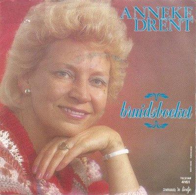 Anneke Drent - Bruidsboeket + Zomaar 'n  liedje (Vinylsingle)