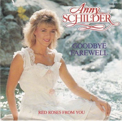 Anny Schilder - Goodbye farewell + Red roses from you (Vinylsingle)