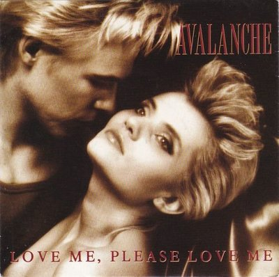 Avalanche - Love Me, Please Love Me + I Miss You (Vinylsingle)