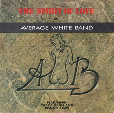 Average White Band - Spirit of love + (dub mix) (Vinylsingle)