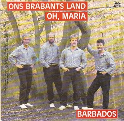 Barbados - Ons Brabants land + Oh, Maria (Vinylsingle)