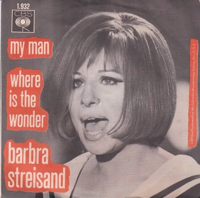 Barbra Streisand - My man + Where is the wonder (Vinylsingle)