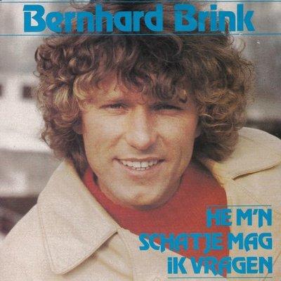 Bernhard Brink - He m'n schatje mag ik vragen + Meer als die ene nacht (Vinylsingle)