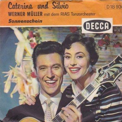 Caterina Valente - Sonnenschein + Rote rosen werden bluh'n (Vinylsingle)