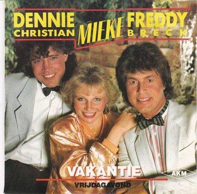 Dennie Christian & Mieke & Micha Marah - Vakantie + Vrijdagavond (Vinylsingle)