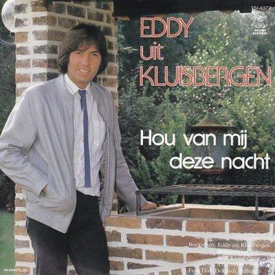 Eddy uit Kluisbergen - Hou van mij deze nacht + Wie weet (Vinylsingle)