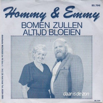 Hommy & Emmy - Bomen zullen altijd bloeien + Daar is de zon (Vinylsingle)