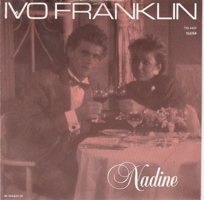 Ivo Franklin - Nadine + Buona Fortuna (Vinylsingle)