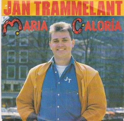 Jan Trammelant - Maria Caloria + Wat Een Taal (Vinylsingle)