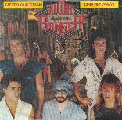 Night Ranger - Sister Christian	 + Chippin' Away (Vinylsingle)