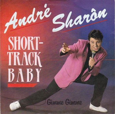 Andre Sharon - Short-track baby + Gimme gimme (Vinylsingle)