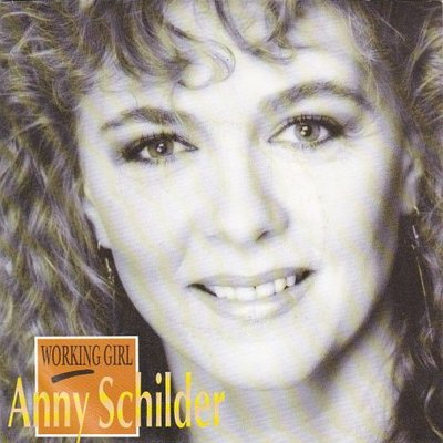 Anny Schilder - Working girl + True love (Vinylsingle)