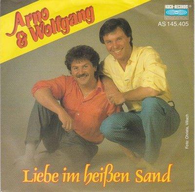 Arno & Wolfgang - Liebe Im Heissen Sand + Warst Du Eine Trane In Meinen Augen (Vinylsingle)