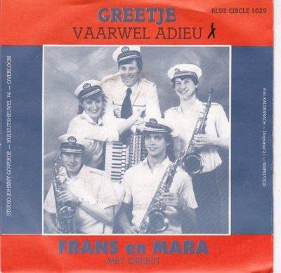 Frans en Mara met Orkest - Greetje + Vaarwel adieu (Vinylsingle)