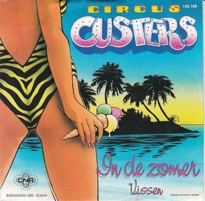 Circus Custers - In de zomer + Vissen (Vinylsingle)