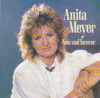 Anita Meyer - Now and forever + It's easy when you love someone (Vinylsingle)