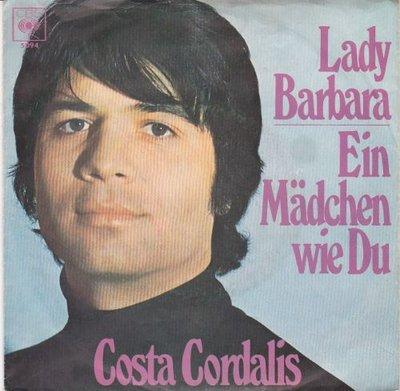 """Costa Cordalis - Lady Barbara + Ein M""""dchen Wie Du (Vinylsingle)"""