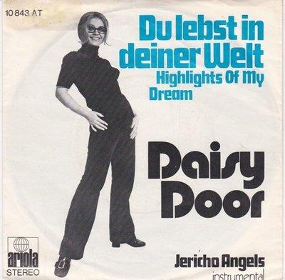 Daisy Door - Du Lebst In Deiner Welt + Jericho Angels (Vinylsingle)