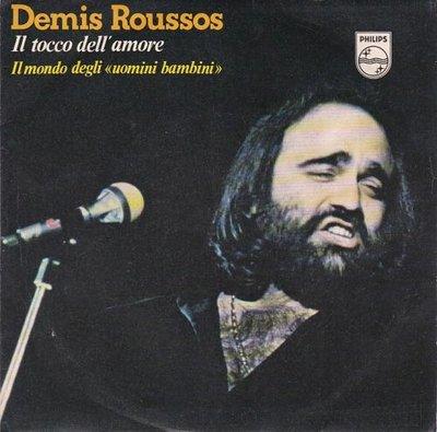 """Demis Roussos - Il Tocco Dell'Amore + Il Mondo Degli """"Uomini Bambini"""" (Vinylsingle)"""