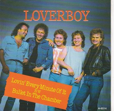 Loverboy - Lovin' Every Minute Of It + Bullet In The Chamber (Vinylsingle)