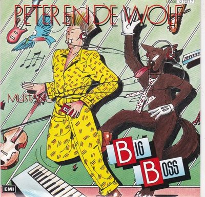 Big Bos - Peter En De Wolf + Mustang (Vinylsingle)