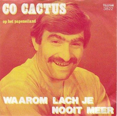 Co Cactus - Waarom lach je nooit meer?Op het papeneiland (Vinylsingle)