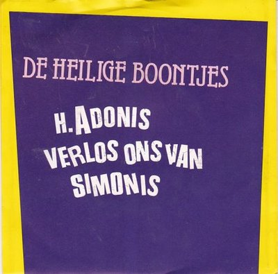 De Heilige Boontjes - H.Adonis (Verlos Ons Van Simonis) + Do Re La (Vinylsingle)