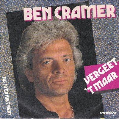 Ben Cramer - Vergeet 't maar + Nu jij er niet meer bent (Vinylsingle)