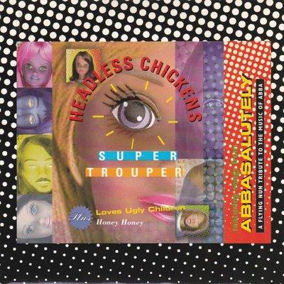 Headless Chickens - Super trouper + Honey Honey (Vinylsingle)