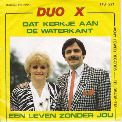 Duo X - Dat kerkje aan de waterkant + Een leven zonder jou (Vinylsingle)