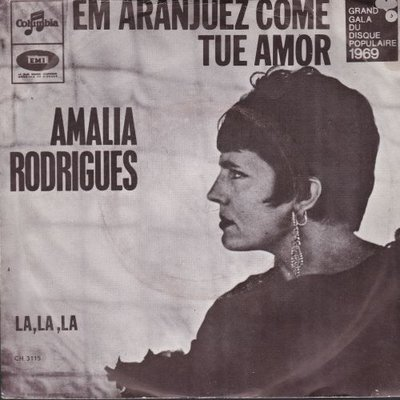 Amalia Rodrigues - Em aranjuez come tue amor + La la la (Vinylsingle)
