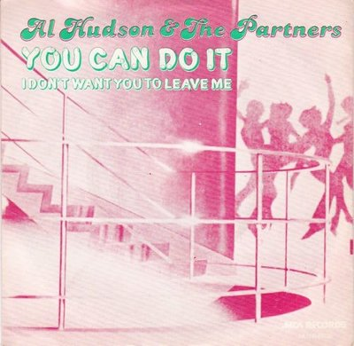 Al Hudson - You can do it + I don't want you to leave me (Vinylsingle)